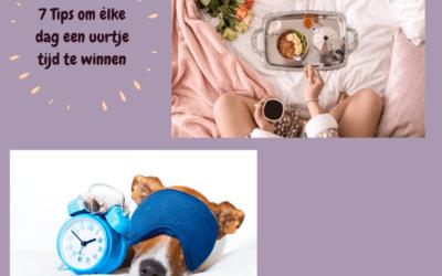 7 Tips om élke dag een uurtje te winnen!
